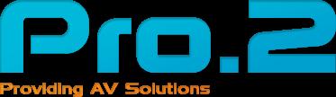 Pro2 - Providing AV Solutions